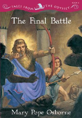 Image for The Final Battle (Tales from the Odyssey, Book 6)