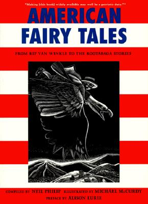 Image for American Fairy Tales: From Rip Van Winkle to the Rootabaga Stories