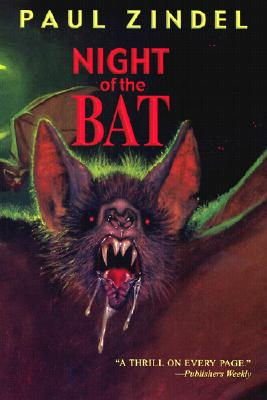 Night of the Bat, PAUL ZINDEL