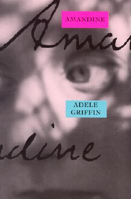 Amandine, ADELE GRIFFIN