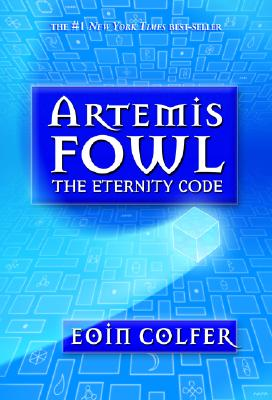 Image for The Eternity Code (Artemis Fowl, Book 3)