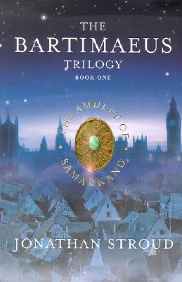 Image for The Amulet of Samarkand (The Bartimaeus  Trilogy, Book One)  **SIGNED 1st/1st **