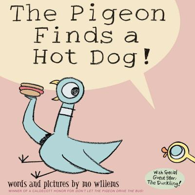 Image for The Pigeon Finds a Hot Dog  **SIGNED + Photo**
