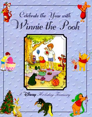 Image for Celebrate the Year with Winnie the Pooh: A Disney Holiday Treasury
