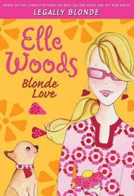 Image for Elle Woods: Blonde Love