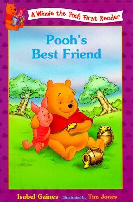Pooh's Best Friend (Disney's Winnie the Pooh First Readers), Ann Braybrooks, Isabel Gaines, A. A. Milne
