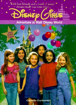 Image for Adventure at Walt Disney World : A Disney Girls Super Special
