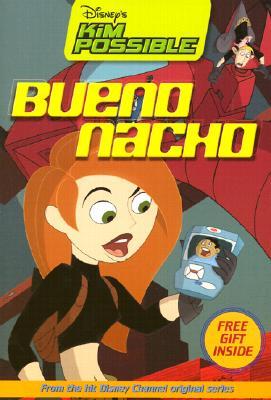 Image for Disney's Kim Possible: Bueno Nacho - Book #1: Chapter Book
