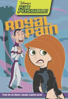 Image for Disney's Kim Possible: Royal Pain - Book #8: Chapter Book