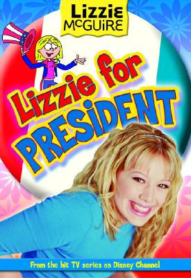 Image for Lizzie for President (Lizzie McGuire 16)