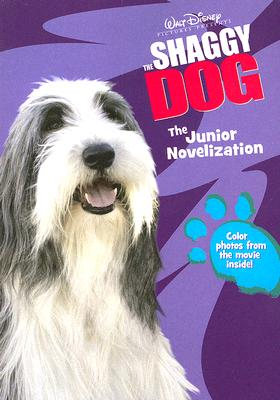 Image for The Shaggy Dog: The Junior Novelization (Shaggy Dog Storybooks Series)