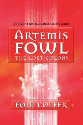Image for ARTEMIS FOWL THE LOST COLONY