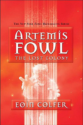 Image for The Lost Colony (Artemis Fowl, Book 5)