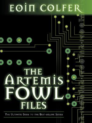 Image for The Artemis Fowl Files: The Ultimate Guide to the Best-selling Series
