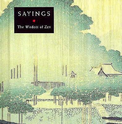 Image for Sayings: The Wisdom of Zen (Box of Zen,)