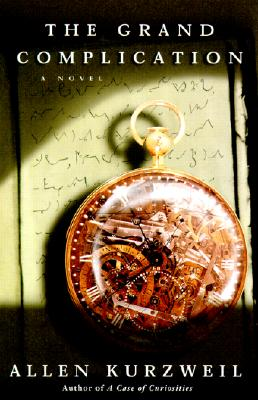 Image for The Grand Complication; A Novel