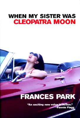 When My Sister Was Cleopatra Moon, Park, Frances