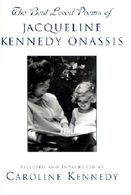 Image for The Best Loved Poems of Jacqueline Kennedy Onassis  **SIGNED 1st/1st **
