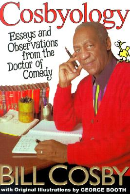 Image for Cosbyology: Essays and Observations from the Doctor of Comedy
