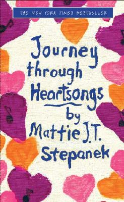 Journey Through Heartsongs, Stepanek, Mattie J. T.;Stepanek, Matthew Joseph Thaddeus