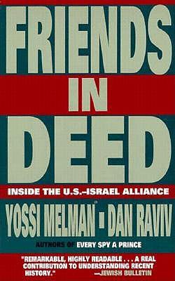 Image for Friends in Deed: Inside the U.S.-Israel Alliance