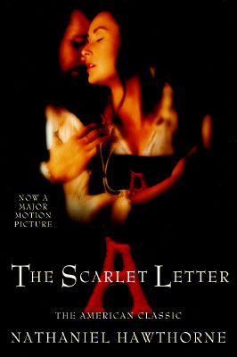 The Scarlet Letter: The American Classic, Hawthorne, Nathaniel