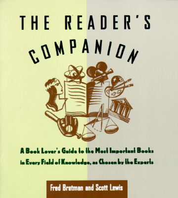 Image for Reader's Companion: A Book Lover's Guide to the Most Important Books in Every Field of Knowledge as Chosen by the Experts