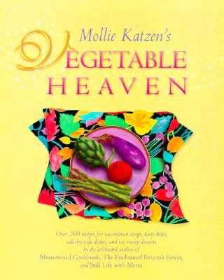 Image for Mollie Katzen's Vegetable Heaven