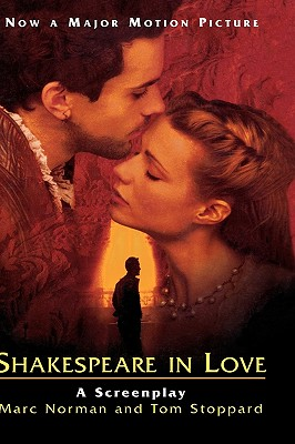 SHAKESPEARE IN LOVE : A SCREENPLAY, NORMAN, MARC/ STOPPARD, TOM