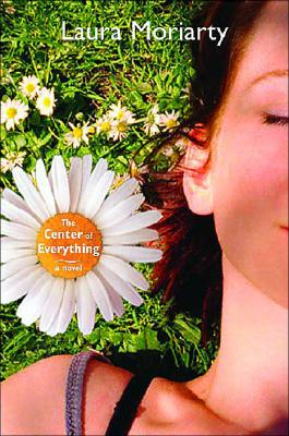The Center of Everything, a Novel, Moriarty, Laura