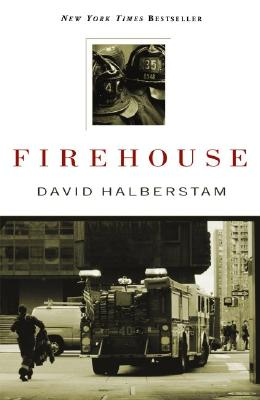 Firehouse, Halberstam, David; Leary, Denis [Introduction]