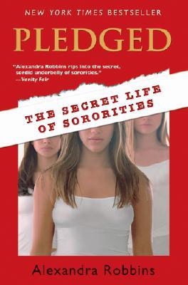Image for Pledged: The Secret Life Of Sororities