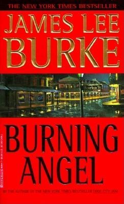 Burning Angel, Burke, James Lee