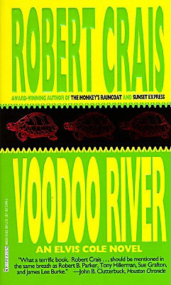 Voodoo River (Elvis Cole Novels), Crais, Robert