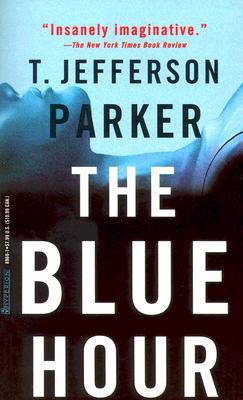 The Blue Hour, T. JEFFERSON PARKER