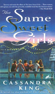 The Same Sweet Girls, King, Cassandra