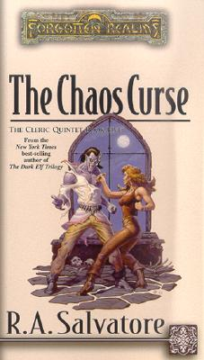 Image for The Chaos Curse (Forgotten Realms:  The Cleric Quintet, Book 5)