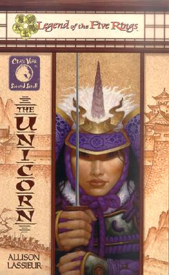 Image for The Unicorn (Legend of the Five Rings:  Clan War, Second Scroll)