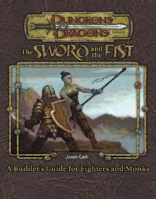 Image for Sword and Fist: A Guidebook to Fighters and Monks