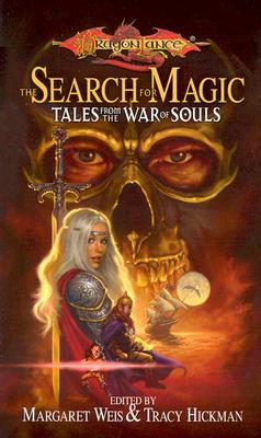 Image for The Search for Magic (Dragonlance:  Tales from the War of Souls, Book 1)