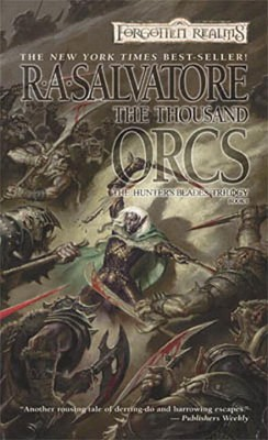 Image for The Thousand Orcs (Forgotten Realms: The Hunter's Blades Trilogy, Book 1)