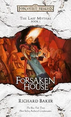 Image for The Last Mythal I Forsaken House