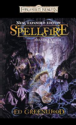 Spellfire, Greenwood, Ed