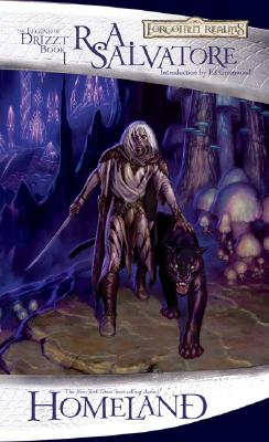 Homeland: The Dark Elf Trilogy, Part 1 (Forgotten Realms: The Legend of Drizzt, Book I) (Bk. 1), Salvatore, R.A.