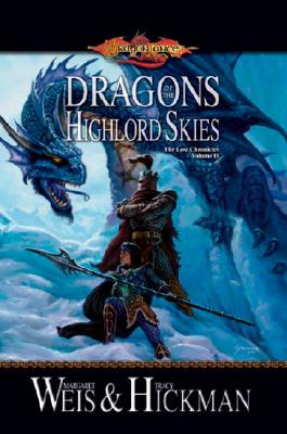 Dragons of the Highlord Skies, Weis, Margaret  ; Hickman, Tracy