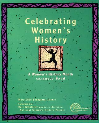 Image for Celebrating Women's History: A Women's History Month Resource Book