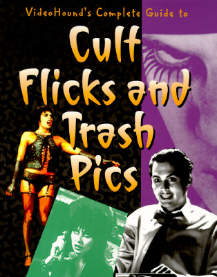 Image for Videohound's Complete Guide to Cult Flicks and Trash Pics