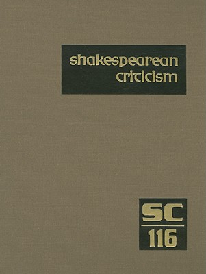 Shakespearean Criticism (Shakespearean Criticism (Gale Res)) (Hardcover), Michelle Lee