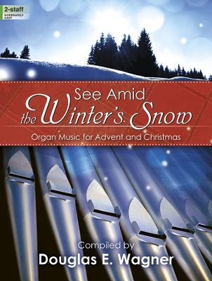 Image for 70/1925L See Amid the Winter's Snow: Organ Music for Advent and Christmas