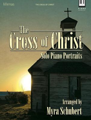 Image for c The Cross of Christ Solo Piano Portraits